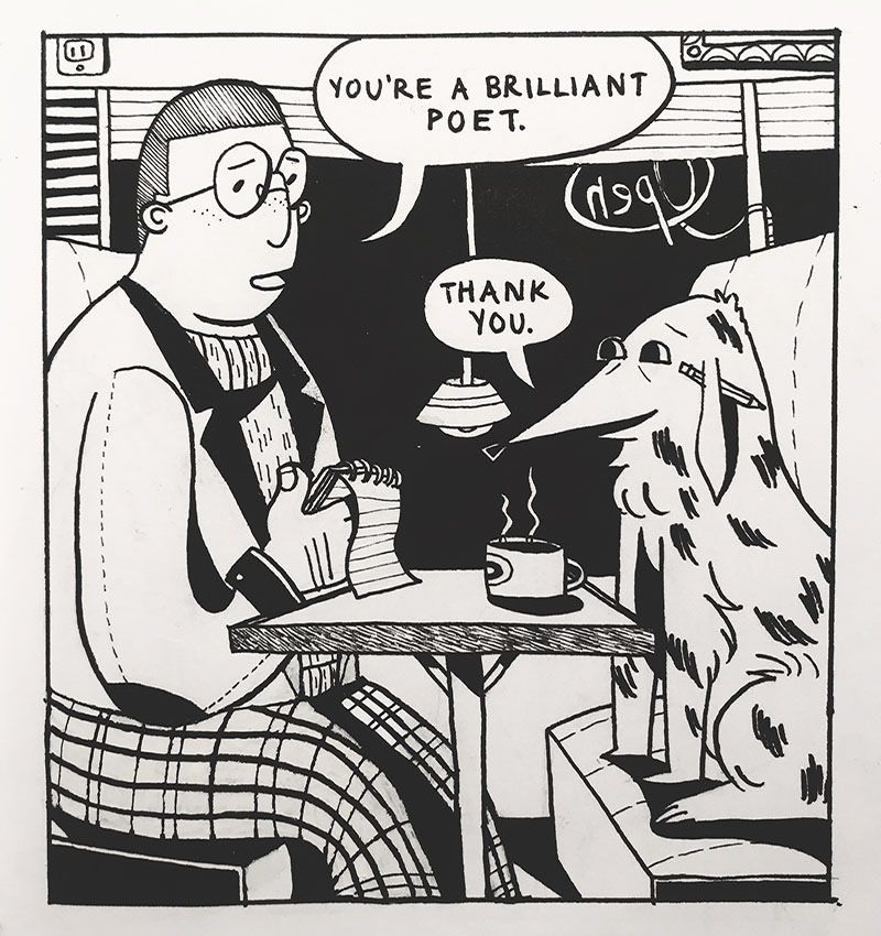 A man and a dog sitting in a booth. The man tells the dog he is a brilliant poet.